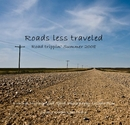 Roads less traveled. Road trippin' Summer 2008 - Fine Art Photography photo book