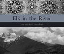 Elk in the River - Arts & Photography photo book