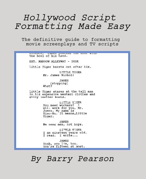 hollywood script formatting made easy by barry pearson entertainment blurb books. Black Bedroom Furniture Sets. Home Design Ideas