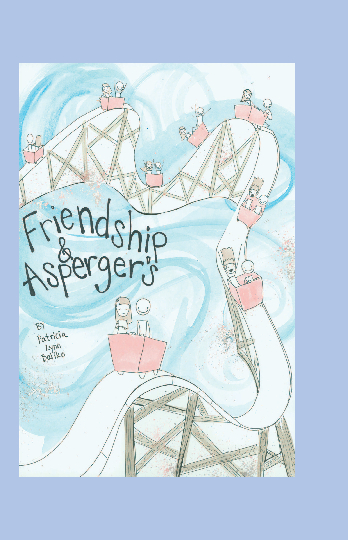 View Friendship and Asperger's *IW* by Patricia Lynn Baliko