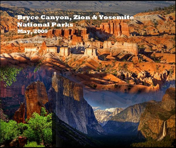 Click to preview Bryce Canyon, Zion & Yosemite National Parks May, 2009 photo book