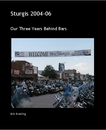 Sturgis 2004-06, as listed under Arts & Photography