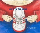 LET'S TIE THE SHOES - Children photo book