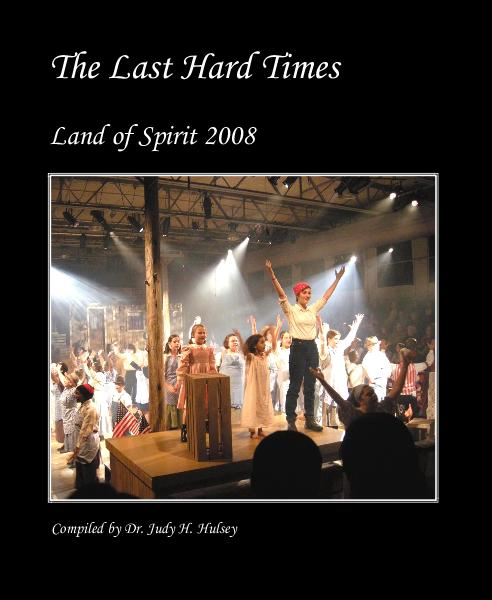 View The Last Hard Times by Compiled by Dr. Judy H. Hulsey
