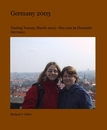 Germany 2003 - Travel photo book