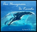 Our Honeymoon in Kuredu
