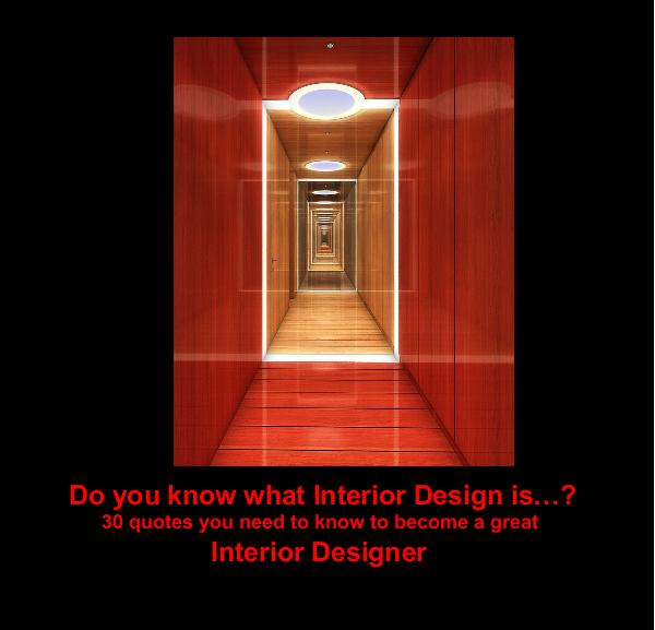 Do You Know What Interior Design Is 30 Quotes Need