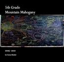 5th Grade Mountain Mahogany - Education photo book