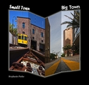 Small Town Big Town, as listed under Fine Art Photography