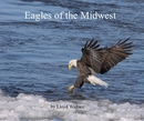 Eagles of the Midwest, as listed under Arts & Photography