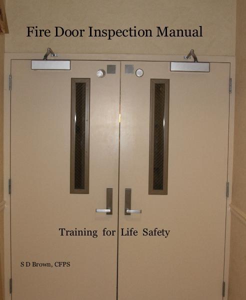 Fire Door Inspection Checklist : Fire door inspection manual by s d brown cfps business