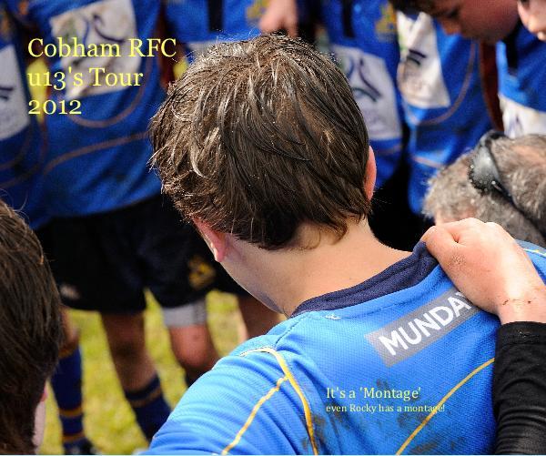 Cobham RFC u13's Tour 2012