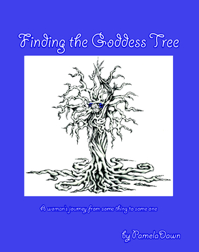 View Finding the Goddess Tree by Pamela Dawn