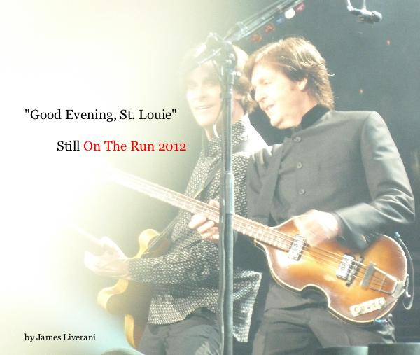 "Click to preview Paul McCartney: ""Good Evening, St. Louie"" photo book"