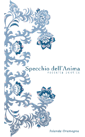 View Specchio dell'Anima by Iolanda Gramegna