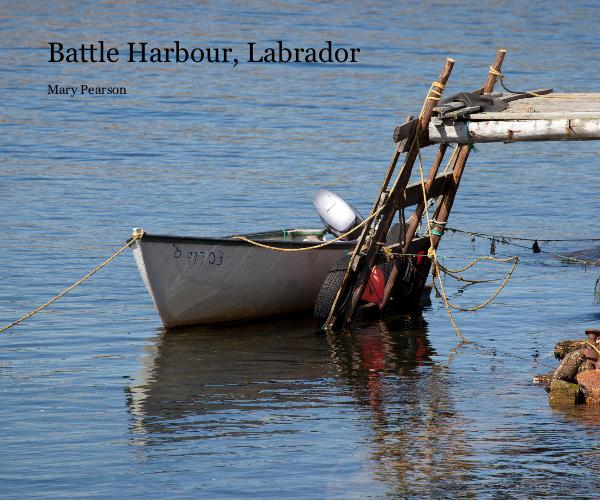 View Battle Harbour, Labrador by mejpearson