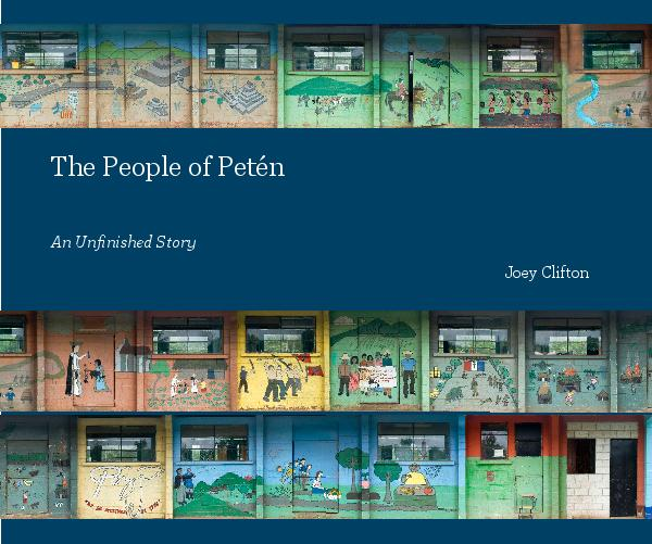 View The People of Petén by Joey Clifton