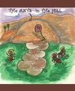 THe ANTS in THe HiLL - Children photo book