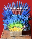 FEATHERING YOUR NEST THE ART OF EVERDAY LIVING  CONNIE KERNER - Home & Garden photo book