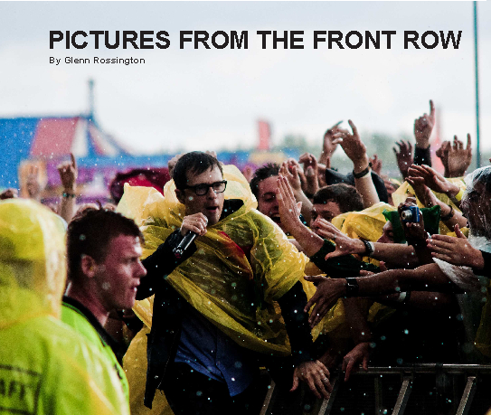 View Pictures From The Front Row by Glenn Rossington