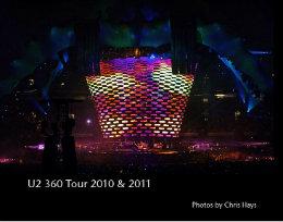 U2 360 Tour 2010 & 2011