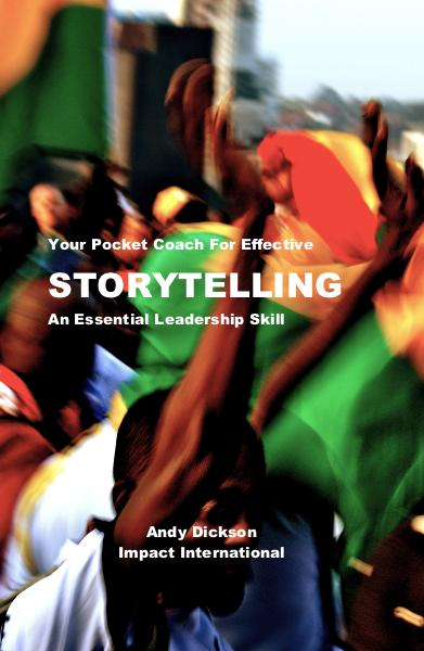 View Your Pocket Coach For Effective STORYTELLING An Essential Leadership Skill by Andy Dickson Impact International