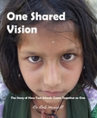 One Shared Vision The Story of How Two Schools Came Together as One By Bob Merrell - Education photo book