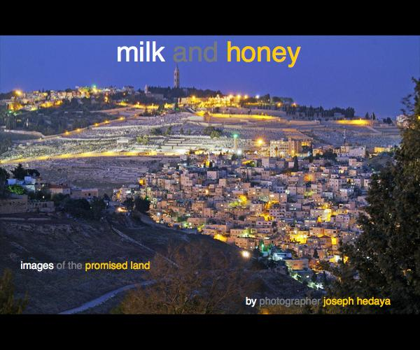 milk and honey by photographer joseph hedaya: Travel