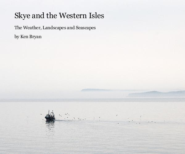 Ver Skye and the Western Isles por Ken Bryan