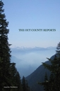 THE OUT COUNTY REPORTS - Poetry pocket and trade book