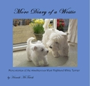 More Diary of a Westie - Pets photo book