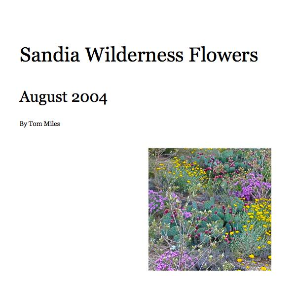 View Sandia Wilderness Flowers by Tom Miles