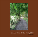 Life And Times Of Our Family 2012, as listed under Parenting & Families