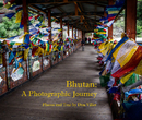 Bhutan: APhotographic Journey - Travel photo book