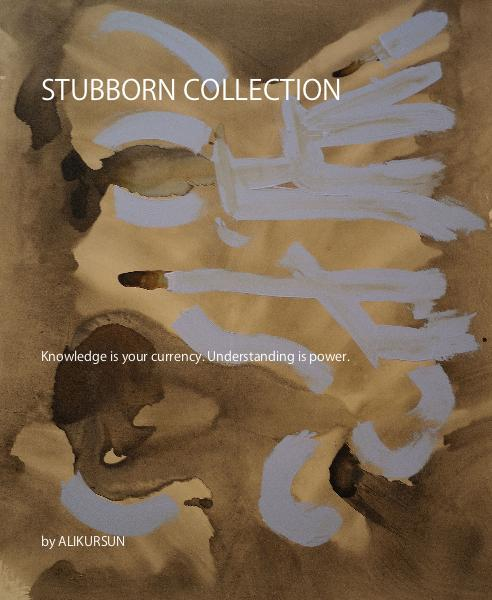 STUBBORN COLLECTION
