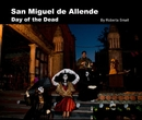 San Miguel De Allende - Fine Art Photography photo book