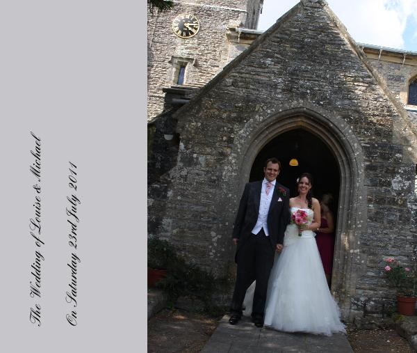Click to preview The Wedding of Louise & Michael On Saturday 23rd July 2011 photo book