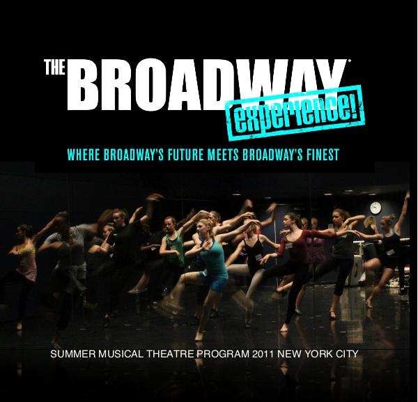 The Broadway Experience 2011