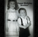 """Happy Birthday Brother"" - Biografías y memorias libro de fotografías"