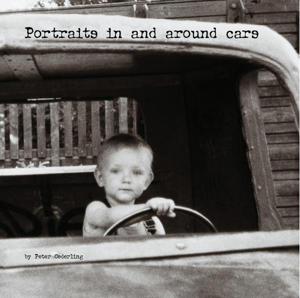 View Portraits in and around cars by Peter Cederling