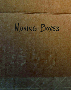 View Moving Boxes by Shaun H Kelly, Grayson Fordyce, Laura Bustillos, Dana Patricia Kurth, John Ross Hendrick, Adam Caira