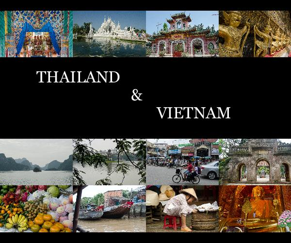 View THAILAND & VIETNAM by Joan1947