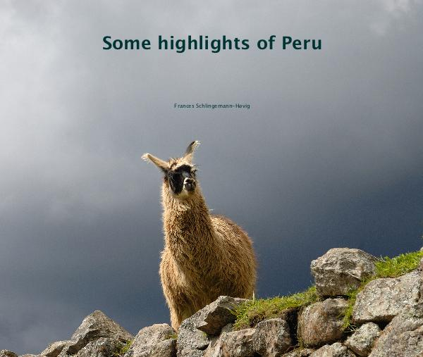 Some highlights of Peru
