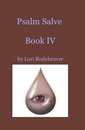 Psalm Salve Book IV, as listed under Religion & Spirituality