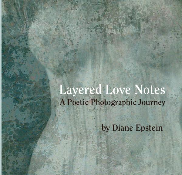 View Layered Love Notes by Diane Epstein