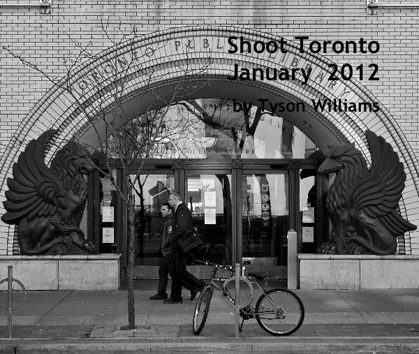Shoot Toronto January 2012