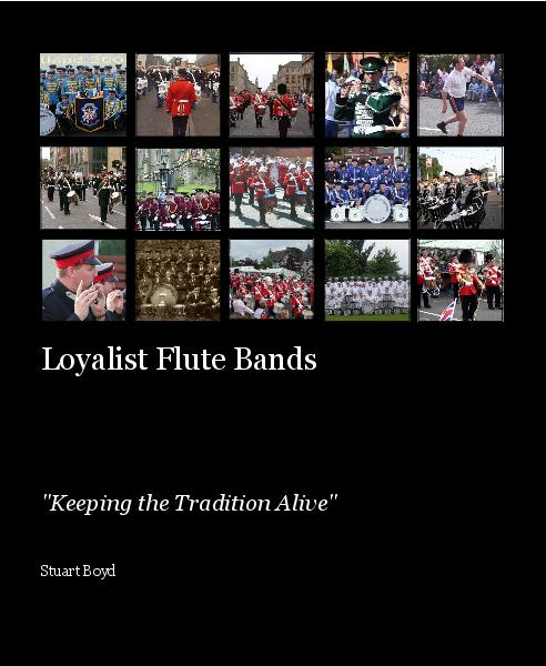 Click to preview Loyalist Flute Bands photo book