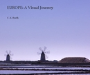 EUROPE: A Visual Journey - Arts & Photography photo book