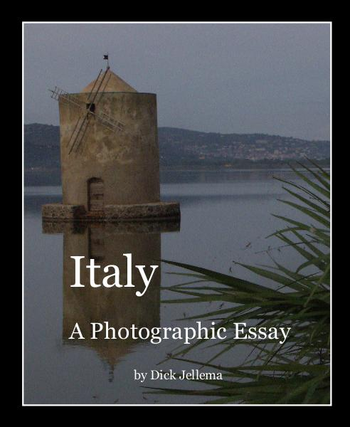 Click to preview Italy A Photographic Essay by Dick Jellema photo book