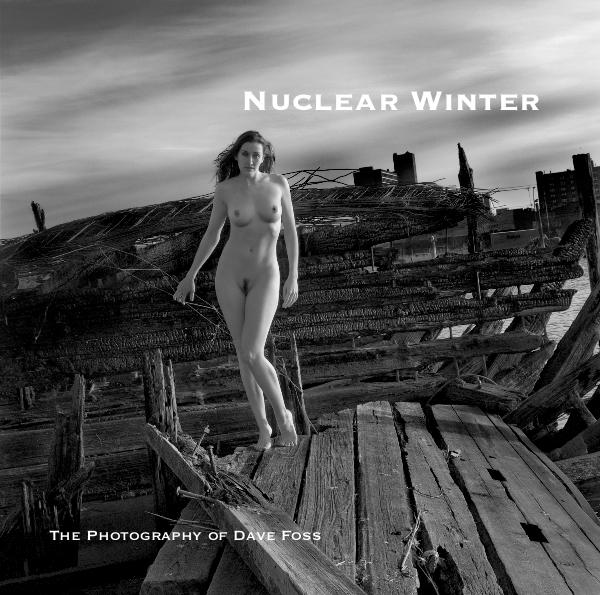 Nuclear Winter by The Photography of Dave Foss | Blurb Books: www.blurb.com/b/3283636-nuclear-winter